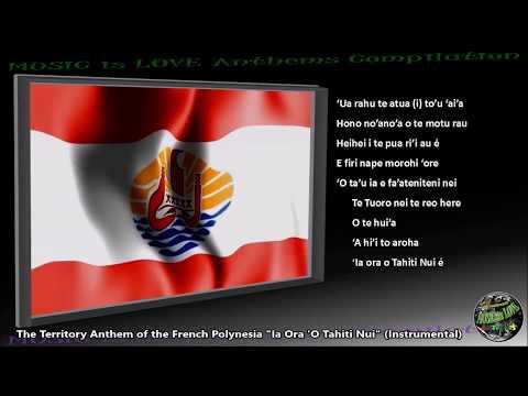 "French Polynesia Territory Anthem ""Ia Ora 'O Tahiti Nui"" INSTRUMENTAL with lyrics"