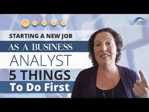 Starting a New Business Analyst Job – 5 Things to Do First