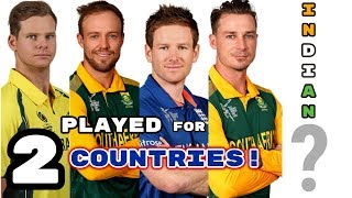 Top 5 Cricketers Who Played for 2 Different Countries 2018