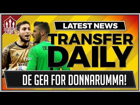 DE GEA TO MADRID DONNARUMMA TO MAN UTD? MUFC TRANSFER NEWS
