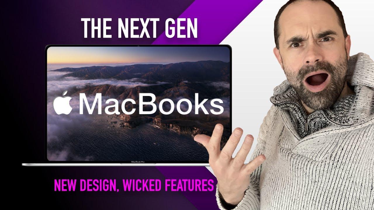 New MacBook Design, features: 14 inch MacBook Pro & beyond ...