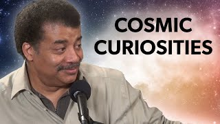 Cosmic Curiosities with Neil deGrasse Tyson