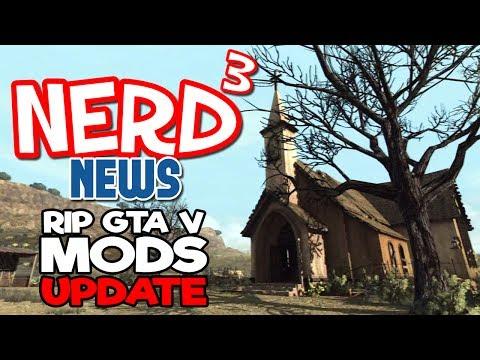 Nerd³ Breaking News - RIP GTA Mods... Update