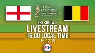 England v Belgium | 2018 Men's Hockey World Cup | FULL MATCH LIVESTREAM