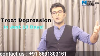 IF you have Depression watch this Video! Treat Depression in 10 days in Hindi!