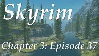 Complete Skyrim Ch 3 #37 - Escort to Solitude