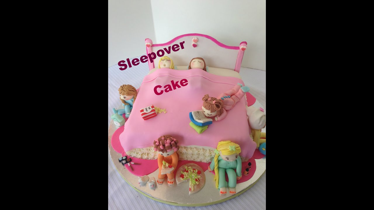 Sleepover Cake Sleepover Cake Fun Idea Youtube