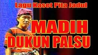 Download MADIH DUKUN PALSU ( Pita Kaset Jadul )