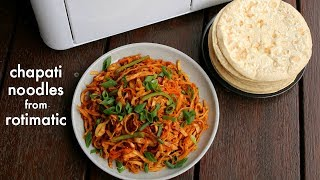 chapathi noodles recipe with rotimatic (roti machine) + rotimatic discount price | rotimatic review