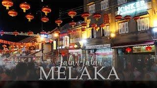 Jalan jalan ke Melaka