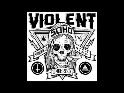 Violent Soho (2012) - Tinderbox-Neighbor Neighbor - EP - PUNK 100%