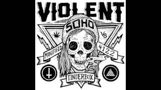 Violent Soho (2012) - Tinderbox-Neighbor Neighbor - EP - PUNK 100%