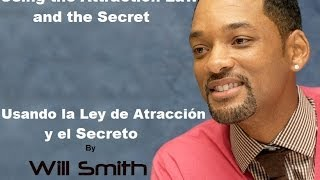 WILL SMITH Attraction Law - Using the Secret / Ley de la atracción - El uso del Secreto