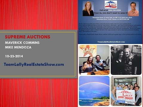 SUPREME AUCTIONS with Maverick Commins & Mike Mendoza 10-23-14 - The Team Lally Radio Show