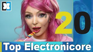 Top 20 Electronicore 2020 (part 24)