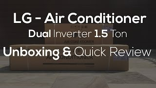 LG Air Conditioner Dual Inverter JS-Q18NPXA Unboxing And Quick Review In Hindi