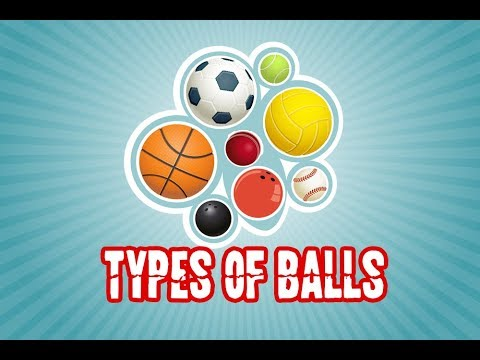 Types Of Balls | Round Balls | Learning Videos For Kids - YouTube