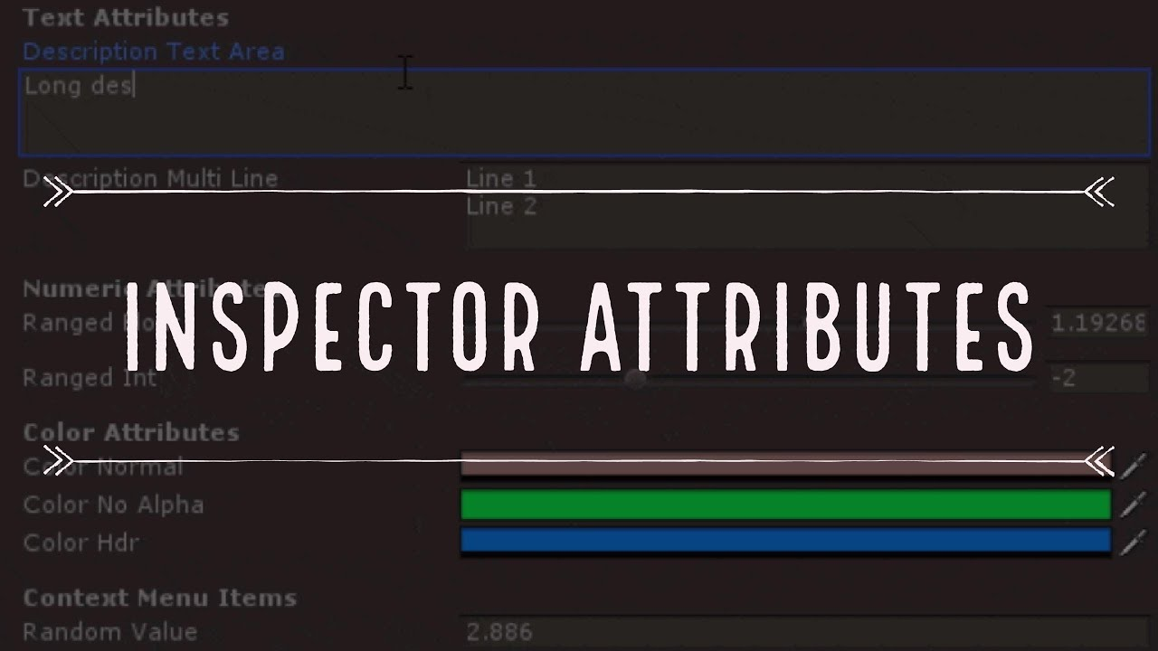 Improve your Unity3D Inspector with Attributes
