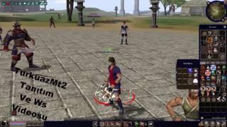 TurkuazMt2 Tanıtım Ve Ws Videosu :)