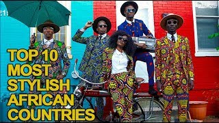 Baixar Top 10 Most Stylish African Countries