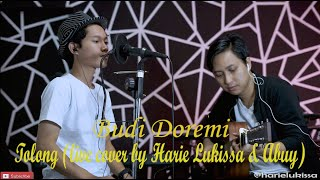 Download Budi Doremi - Tolong (live cover by Harie Lukissa & Abuy)