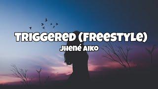 Jhené Aiko - Triggered (Freestyle/Lyrics)