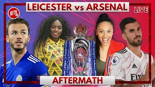 Leicester vs Arsenal | Aftermath with Pippa, Charlene & Helen