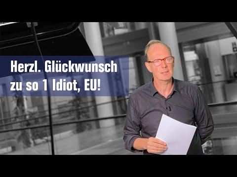 Herzl. Glückwunsch zu so 1 Idiot, EU!