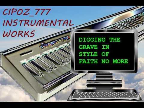 CPO   Digging The Grave faith no more instrumental 2010