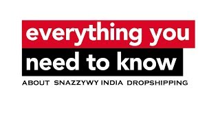 Everything you need to know about Dropshipping in India | Snazzyway FAQ