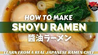How to make Traditional Japanese Shoyu Ramen