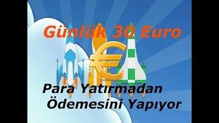 Günlük 30 Euro Bile Kazandıran Site