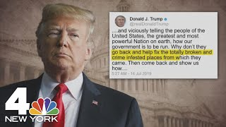 'Go Back': President Donald Trump Tweets at AOC, Other Congresswomen of Color | NBC New York