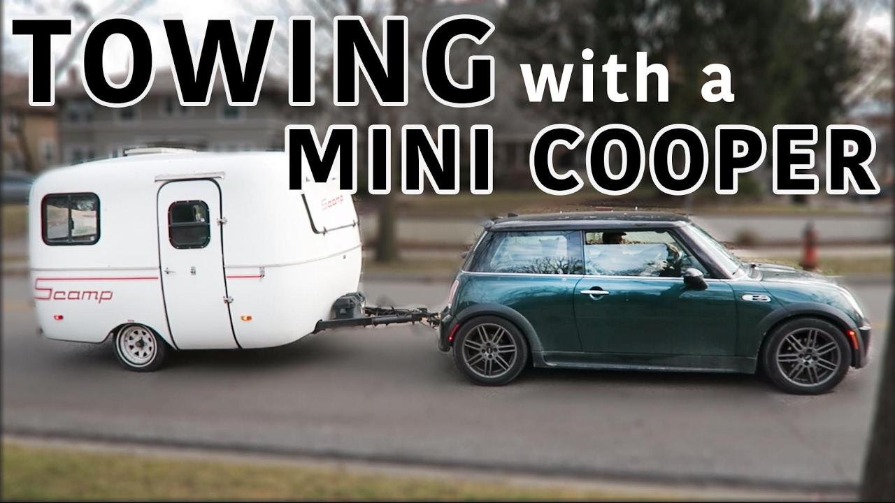 Towing A Trailer W MINI COOPER