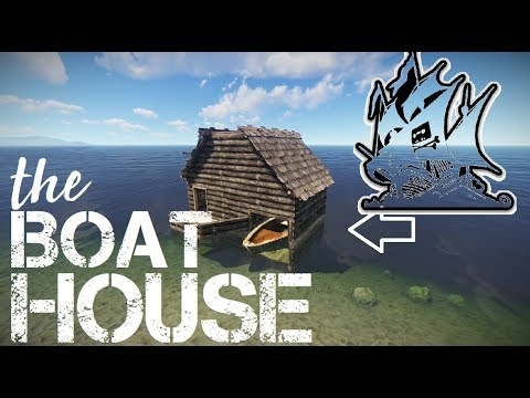 RUST: How to build a Boathouse