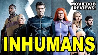 MovieBob Reviews: MARVEL'S INHUMANS (IMAX Preview)