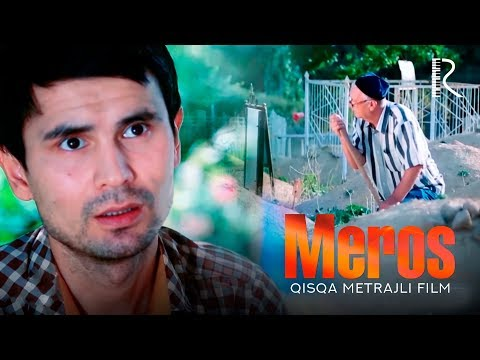 Meros (qisqa Metrajli Film) | Мерос (киска метражли фильм) 2018