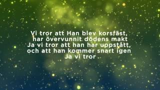 Vi Tror Lyric Video (We Believe Swedish Translation) - LIFE Worship, UK