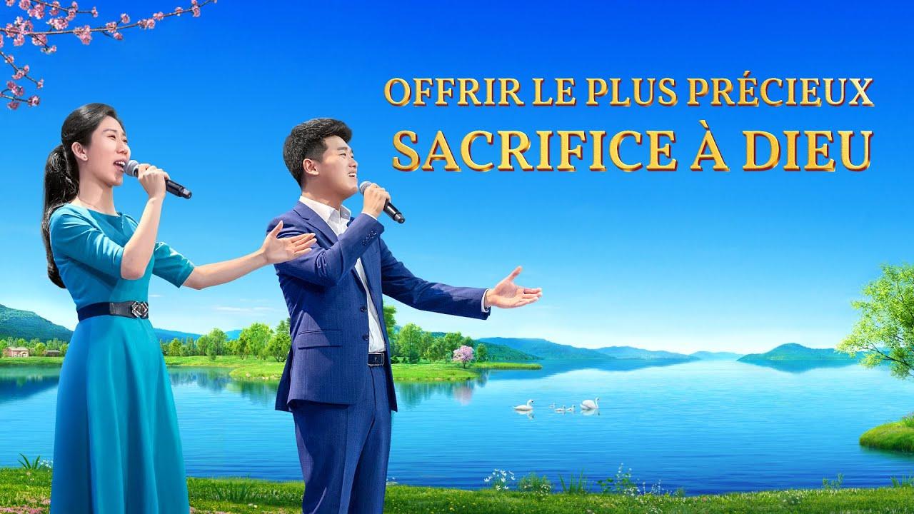 Louange chrétienne — Offrir le plus précieux sacrifice à Dieu