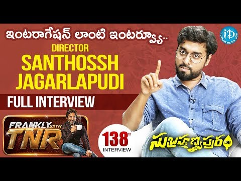 Subrahmanyapuram Director Santhosh Jagarlapudi Full Interview || Frankly With TNR #138