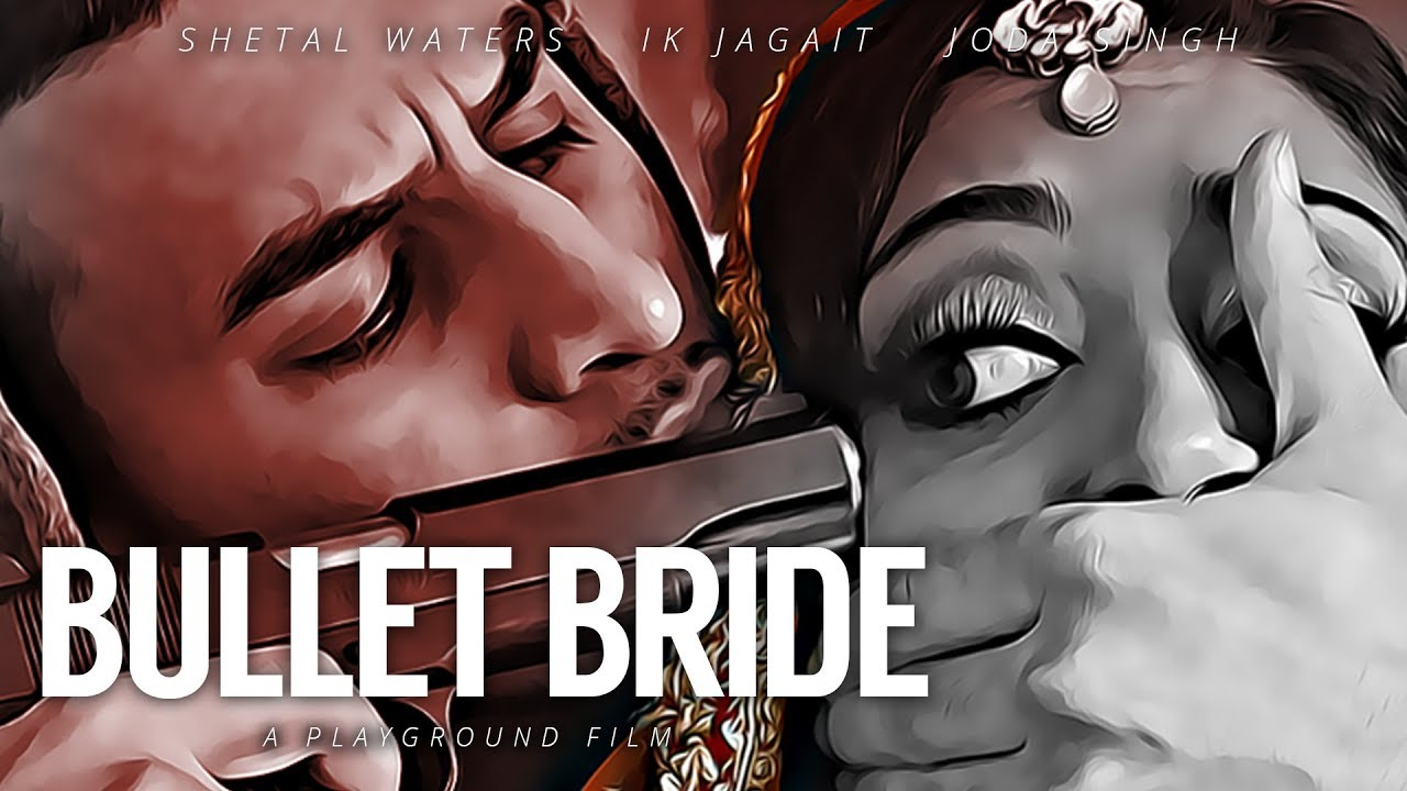 Bullet Bride | A Playground Short Film