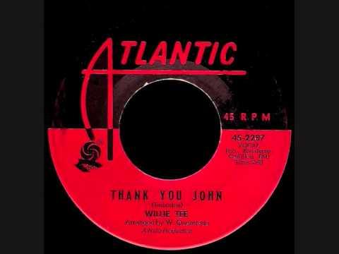 Willie Tee - Thank You John