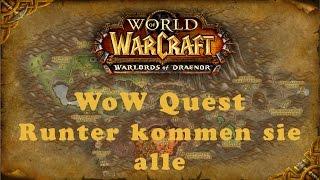 WoW Quest: Runter kommen sie alle
