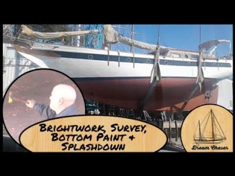 Bottom Paint, Brightwork and Splashdown