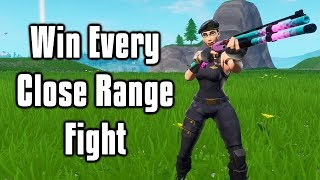 How To Win EVERY Close Range Fight In Fortnite! - Shotgun + 1v1 Tips & Tricks