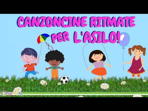 Canzoncine per l'Asilo   Canzoni da ballare per Bambini