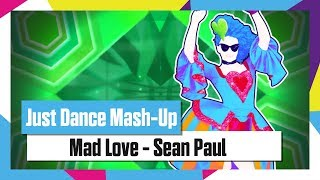 Just Dance 2019 | Mad Love by Sean Paul, David Guetta ft. Becky G | Mash-Up