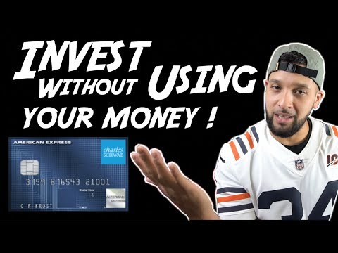 INTRO TO INVESTING?    CHARLES SCHWAB INVESTOR AMERICAN EXPRESS CREDIT CARD!