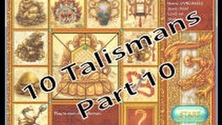 10 Talismans - Part 10 (Half-way there)
