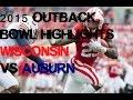 #18 Wisconsin vs #19 Auburn - 2015 Outback Bowl Highlights [HD]